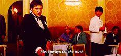 Tony Montana Quotes   gif truth hot A 1000 lie tony Montana Scarface Al Pacino Tony Montana ...