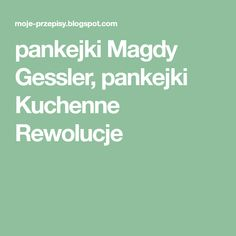 pankejki Magdy Gessler, pankejki Kuchenne Rewolucje Pierogi