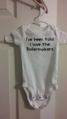 I've been told I love the Boilermakers onesie (Purdue University Boilermakers) on Etsy, $10.00