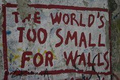 Berlin Wall - so true