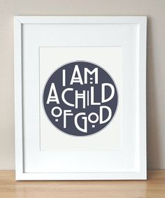 A simple, but beautiful reminder. I'd like to have this hanging in the nursery someday.
