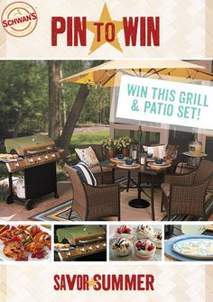 Pin to Win a grill, patio set and delicious Schwan's food. Click to visit Schwans.com/PintoWin to enter and see official rules. #PinToWin #Contest #Schwans #Grilling