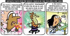 A cartunista Pryscila trata com irreverência e retrata-se diante da notícia do homem mais rico do Brasil que fatura R$ 3,86 milhões por hora