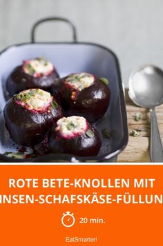 Rote Bete-Knollen mit Linsen-Schafskäse-Füllung - smarter - Zeit: 20 Min. | eatsmarter.de