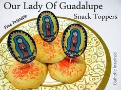 Our Lady of Guadalupe Snack Toppers, Play, and Other Activities! - Catholic Inspired