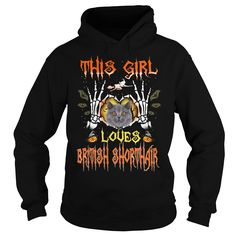 This Girl Loves British Shorthair Halloween #gift #ideas #Popular #Everything #Videos #Shop #Animals #pets #Architecture #Art #Cars #motorcycles #Celebrities #DIY #crafts #Design #Education #Entertainment #Food #drink #Gardening #Geek #Hair #beauty #Health #fitness #History #Holidays #events #Home decor #Humor #Illustrations #posters #Kids #parenting #Men #Outdoors #Photography #Products #Quotes #Science #nature #Sports #Tattoos #Technology #Travel #Weddings #Women