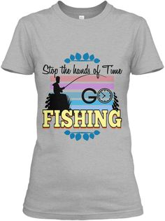 Stop The Hands Of Time G Fishing Fishing Sport Grey Women's T-Shirt Front