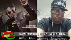 Wayne Wonder & Froggy - Violent Medz ▶Bipolar Riddim ▶RSR ▶Dancehall 2016