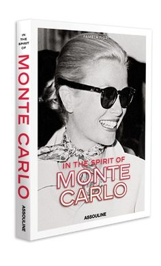 "Published in fall 2014 this book Pamela Fiori "" In the spirit of Monte Carlo ""published by Assouline. A book (which will also be available in French) who returns to the 800-year history of the principality of Monaco with 100 illustrations that bring honor not only the Grimaldi family , but also the most famous places of the Rock: hotels, restaurants, the casino; the inevitable and sporting cultural events like the Grand Prix Formula 1, celebrities who live there ..."