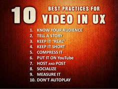 Top 10 Best Practices with Video in UX Excellent for your inbound/content marketing
