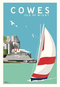 Vintage Travel ISLANDS - Isle of Wight - Cowes, modern take on the vintage style travel poster - Posters Uk, Art Deco Posters, Poster Prints, Railway Posters, Retro Advertising, Vintage Advertisements, Vintage Ads, Vintage Style, Cowes Isle Of Wight