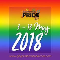 Maspalomas Gay Pride 2018 - Gran Canaria is known as Europe´s largest gay destination and Maspalomas will host the 17th edition of Maspalomas Pride.