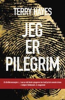 Jeg er Pilegrim (Innbundet) Terry Hayes fra Tanum. Om denne nettbutikken: http://nettbutikknytt.no/tanum-no/