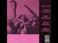 Tommy Flanagan, John Coltrane, Idrees Sulieman & Kenny Burrel - Minor Mi...