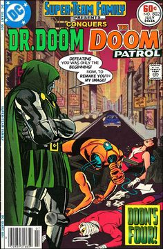 Super-Team Family: The Lost Issues!: Dr. Doom Conquers The Doom Patrol