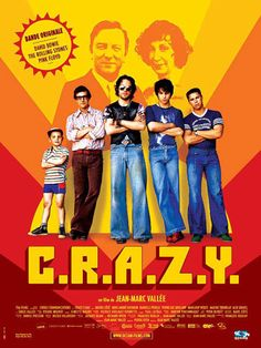 C.R.A.Z.Y.  Amazingly powerful film about love, family, and self.