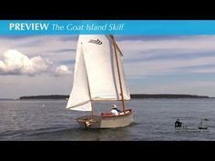 Video Review of Goat Island Skiff by Off Center Harbour. Goat Island Skiff Plan Info – Simple Sailing boat,Good Rowing Excellent performance, Lightweight