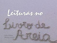leituras-no-livro-de-areia-11955017 by Carlos Pinheiro via Slideshare