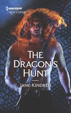 The Dragon's Hunt (Sisters in Sin #3) – Harlequin Nocturne, December 2017
