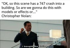 Bought The Plane Movie Memes, Funny Memes, Blockbuster Movies, Christopher Nolan, Meme Template, Know Your Meme, Make Sense, New Friends, First Time
