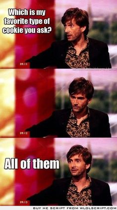 Yes Pinterest, I know it's a repin but David Tennant's cookie philosophy is worth a repin.