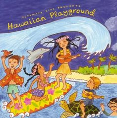 Hawaiian Playground, 2008 Parents' Choice Award Approved Award - Audio #Music