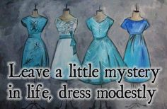 1000 images about modesty quotes on pinterest modesty quotes a