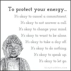 To Protect Your Energy - Tiny Buddha