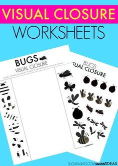Free visual closure worksheets with a bug theme.