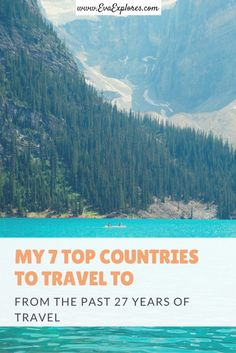 Top Countries To Travel To. My Top 7 Countries From The Past 27 Years of Travel. Travel Advice, Travel Guides, Travel Tips, Travel Packing, Packing Tips, Travel Hacks, Asia Travel, Top Country, Ultimate Travel