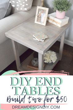 Make these DIY ed tables to add style and character to your space. This design works well for many design styles such as farmhouse, coastal and rustic. Make two end tables for around $50. #diy #diyendtables #diywoodprojects Farmhouse End Tables, Diy End Tables, Living Room End Tables, Diy Table, Diy Home Furniture, Diy Furniture Projects, Cool Diy Projects, Diy Home Decor, Project Ideas