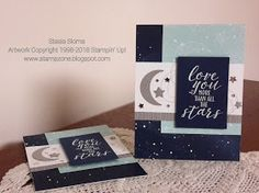 Handmade Card: Love You More Than The Stars - Love Card -Stampin' & Scrappin' with Stasia: Love You Baby Cards, Kids Cards, Birthday Thank You Cards, Stamping Up Cards, Love Cards, Up Girl, Wells, Twinkle Twinkle, New Baby Products