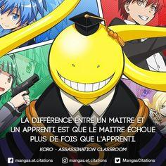 La différence entre un maitre et un apprenti est que le maitre échoue plus de fois que l'apprenti. #Koro #sensei #Assassination #ClassRoom #Korosensei #AssassinationClassRoom #maitreassassin #Dieudelamort #Korosenai #mangacitation #citationmanga #citation Manga Anime, Otaku Anime, Anime Boys, Citation Style, Normal Quotes, Koro Sensei, Pokemon, One Piece Manga, Motivation
