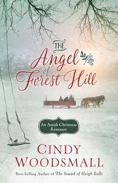 The Angel of Forest Hill by Cindy Woodsmall - WaterBrook & Multnomah
