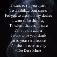 Wanna be writer! Quotes and Pictures that inspire me to write. Seductive Quotes For Him, Kissing Quotes For Him, Daddy Aesthetic, Writing Words, Great Quotes, Inspire Me, The Darkest, Drugs, Things I Want