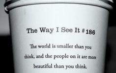 good quote from a coffee cup.