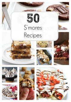 Top 50 S'mores recipes on iheartnaptime.com ...YUM! #smores #desserts