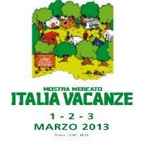 1 - 3 marzo 2013 - Italia Vacanze, 39^ mostra dei mezzi e delle attrezzature per la vacanzae all'aria apeta. Parco esposizione Novegro.