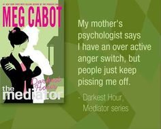 #BookQuotes - The Mediator Series: Darkest Hour #4 by Meg Cabot