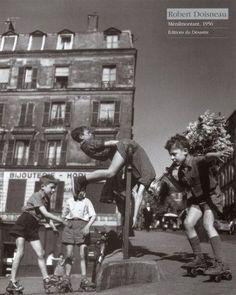 Por el mundo sobre unos patines: Fotografia y patines - Robert Doisneau