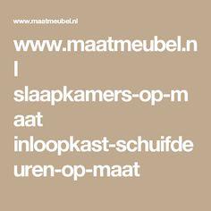 www.maatmeubel.nl slaapkamers-op-maat inloopkast-schuifdeuren-op-maat