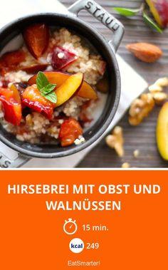 Hirsebrei mit Obst und Walnüssen   Kalorien: 249 Kcal - Zeit: 15 Min.   http://eatsmarter.de/rezepte/hirsebrei-mit-obst-und-walnuessen