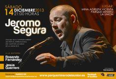 Cartel anunciador actuación Jeromo Segura