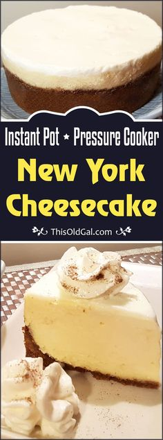 Instant Pot New York Cheesecake Best Recipe! is inspired by Lindy's Restaurant in New York, known for their famous Cheesecake. This will blow your mind. Best Cheesecake, Cheesecake Recipes, Instapot Cheesecake, This Old Gal Cheesecake, Homemade Cheesecake, Classic Cheesecake, Pressure Cooker Cheesecake, Salty Cake, New York