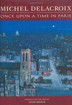 Michel Delacroix: Once Upon a Time in Paris: Julie Keller
