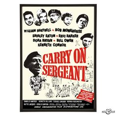 Pop art reworking of the first film poster in the series, Carry On Sergeant, featuring William Hartnell, Bob Monkhouse, Shirley Eaton, & Kenneth Connor.