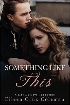 Free as of Something Like This (Secrets Book by Eileen Cruz Coleman New Books, Books To Read, Free Kindle Books, Free Ebooks, The Secret Book, Coming Of Age, Book Authors, New Job, Book 1