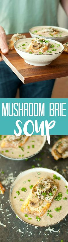 Easy, cheesy mushroom brie soup with toasted garlic-parmesan bruschetta -- this soup rocks!