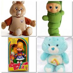 Teddy Ruxpin, Glo Worm, Rainbow Brite, Care Bears.