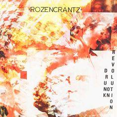 """""""Drunk on Revolution"""" (Timezone) heißt das neue Album von Rozencrantz, die darauf erneut gekonnt ihre stilistische Wandelbarkeit zeigen.  http://www.deepground.de/music-review/rozencrantz-drunk-on-revolution/"""